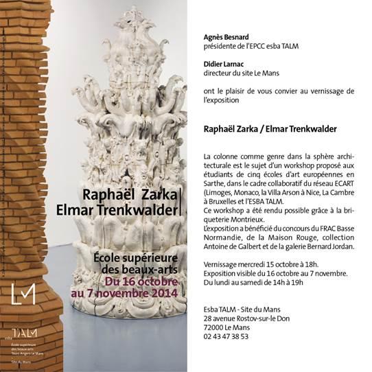 Affiche : Exposition à l'École des beaux-arts du Mans de deux colonnes de Raphaël Zarka et d'Elmar Trenkwalder