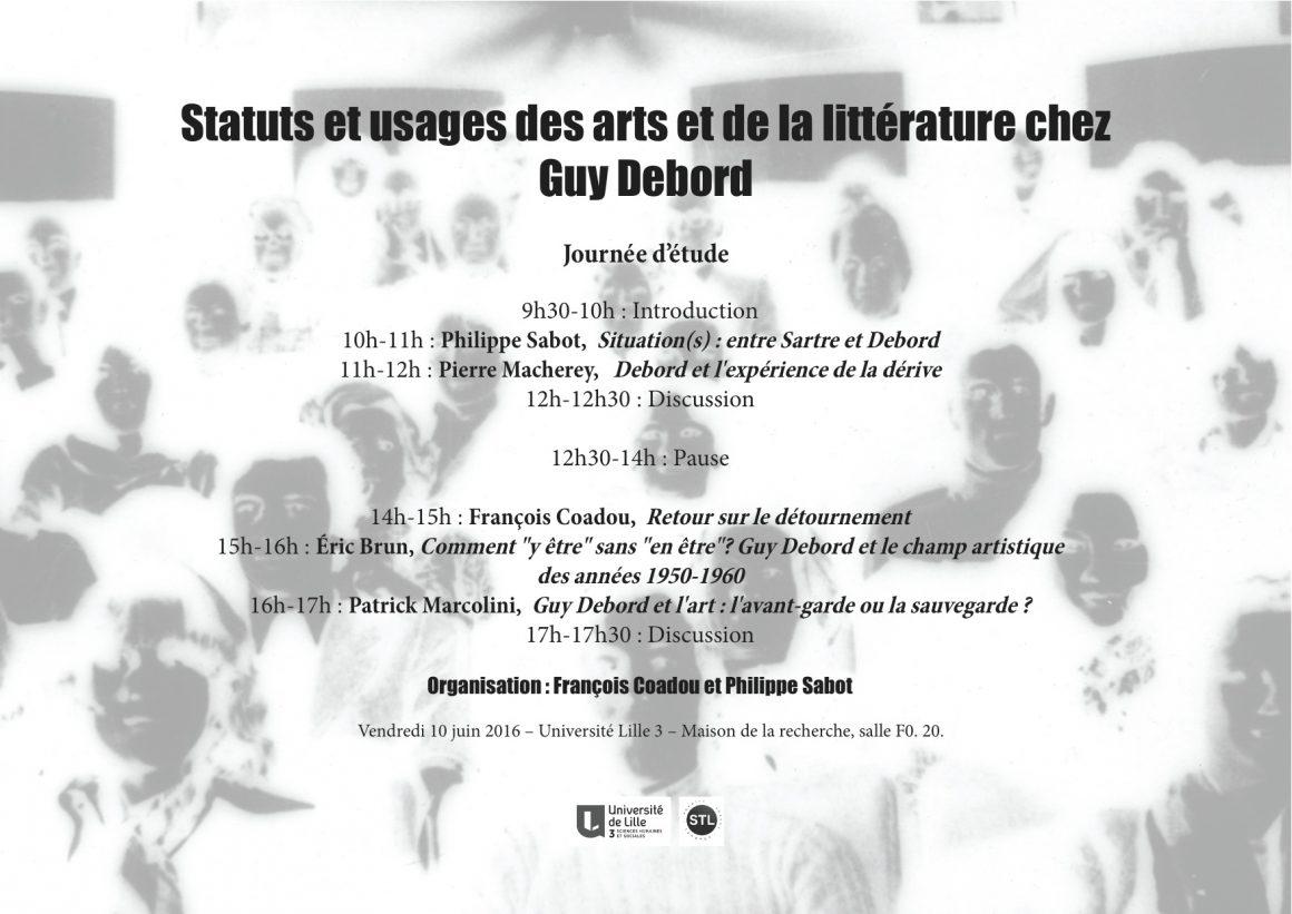 Programme Journée d'étude : Statuts et usages des arts et de la littérature chez Guy Debord