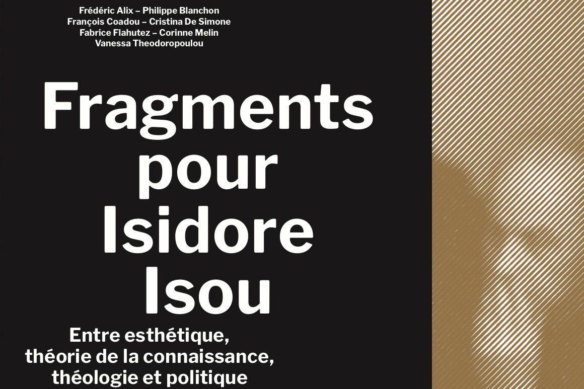 Visuel publication : Fragments pour Isidore Isou