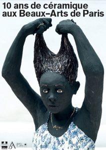 Visuel de l'exposition : 10 ans de Céramique aux Beaux Arts de Paris