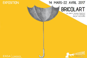 Affiche de l'exposition BRICOLART