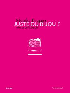 """Image : page de couverture de livre """"Juste du Bijou ?"""" de Monika Brugger"""