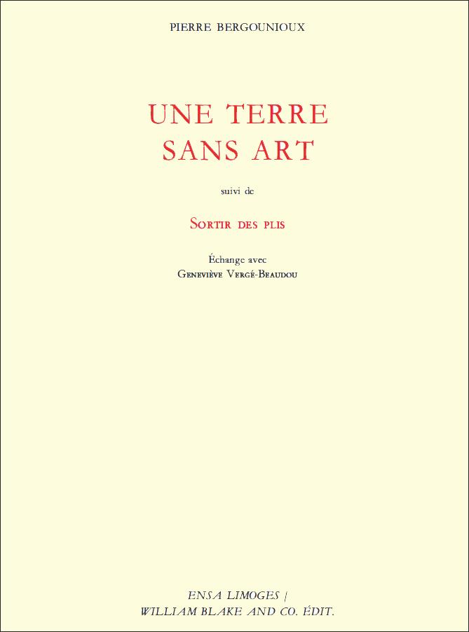 """Page de couverture de la publication """"Une terre sans art"""" de Pierre Bergounioux"""