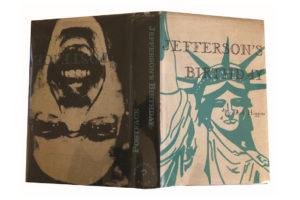 Photo : Dick Higgins Jefferson's Birthday / Postface New York : Something Else Press, 1964. [1200 ex.].