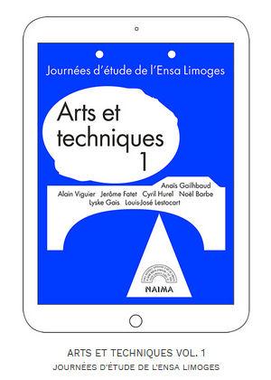 Image : page de couverture de l'édition numérique, journées d'étude de l'ENSA Limoges, Arts et techniques 1
