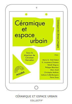 Image : page de couverture de l'édition numérique, journées d'étude de l'ENSA Limoges, Céramique et espace urbain