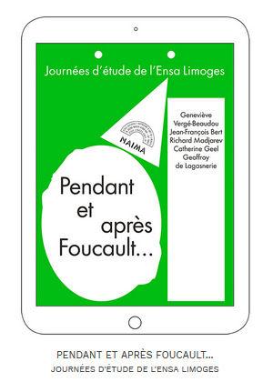 Image : page de couverture de l'édition numérique, journées d'étude de l'ENSA Limoges, Pendant et après Foucault...