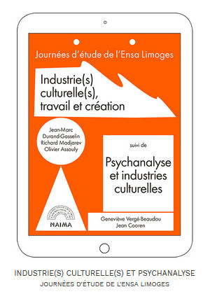 Image : page de couverture de l'édition numérique, journées d'étude de l'ENSA Limoges, Industrie(s) culturelle(s), travail et création