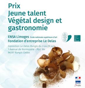 Affiche : exposition Prix jeune talent Végétal design et gastronomie