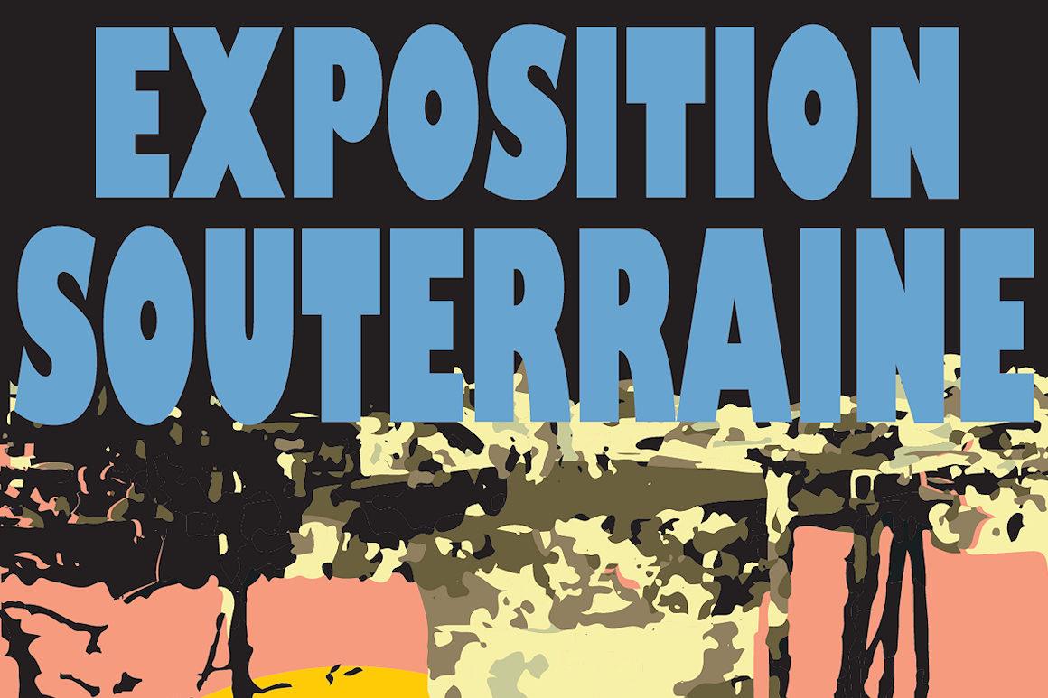 visuel : annonce exposition souterraine