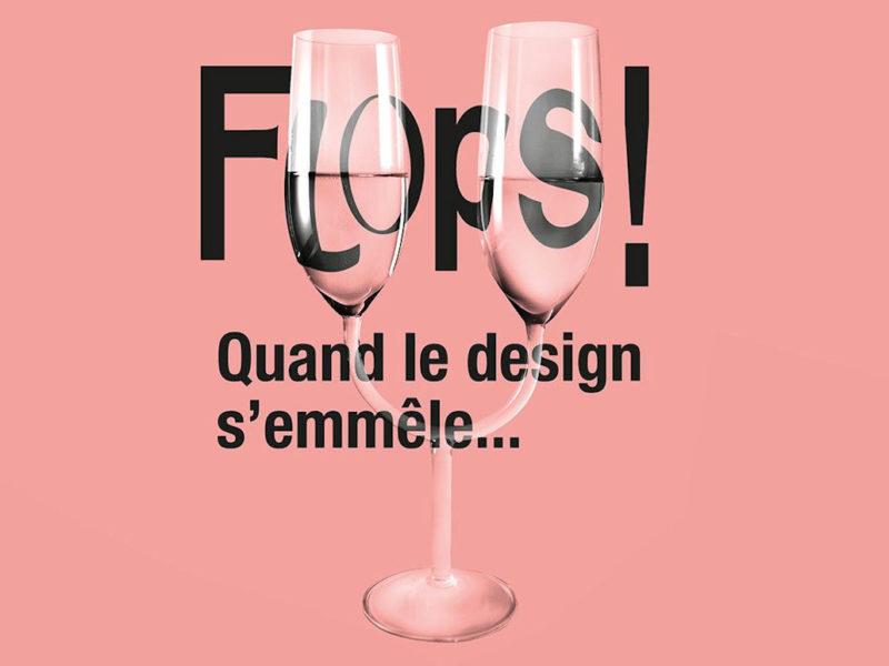 """Image : visuel de l'exposition """"Flops ! quand le design s'emmêle..."""""""