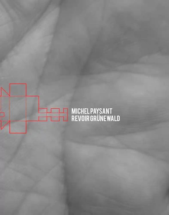 """Image : page de garde du livre """"Michel paysant - Revoir Grünewald'"""