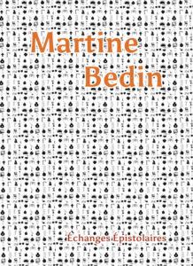 page de couverture : échanges épistolaires avec Martine Bedin