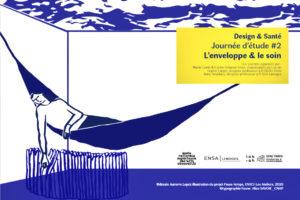 Journée d'étude design et santé, l'enveloppe et le soin