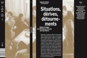Du papier au numérique les Editions de l'Ensa - livre situations, dérives, détournements