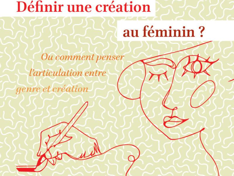 """Image : visuel du colloque """"définir une création au féminin ?"""