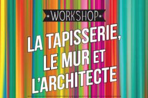 visuel : workshop cité de la tapisserie d'aubusson