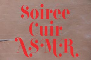 Image : Soirée cuir ASMR, Bérénice Sagaz
